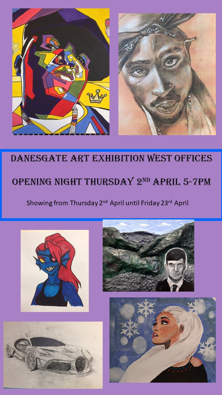 *Postponed* Danesgate Art Exhibition at West Offices